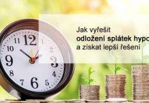 Jak vyřešit odložení splátek hypotéky a získat lepší řešení při splácení